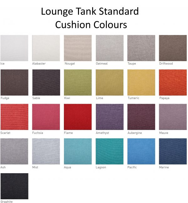lounge tank standard cushion colours